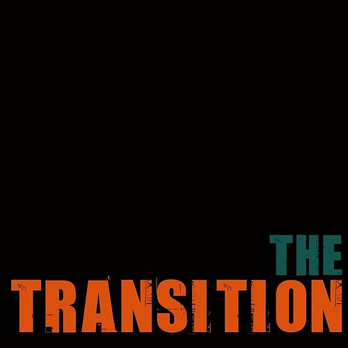 Play & Download The Transition by Etthehiphoppreacher | Napster