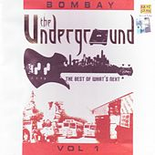 The Underground - Bombay Vol. 1 by Various Artists