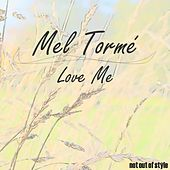 Love Me by Various Artists