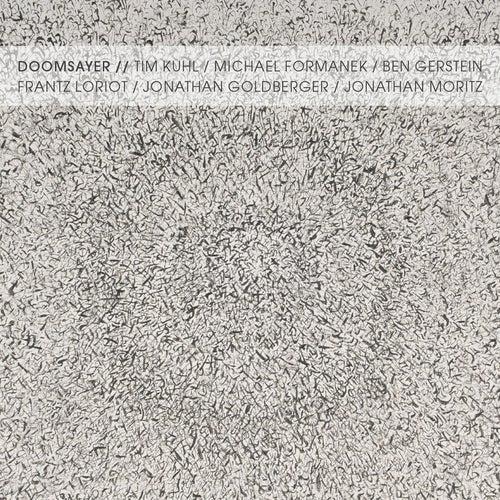 Doomsayer by Tim Kuhl
