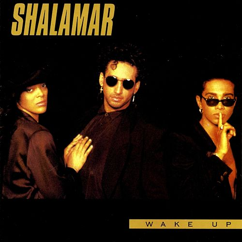 Play & Download Wake Up by Shalamar | Napster