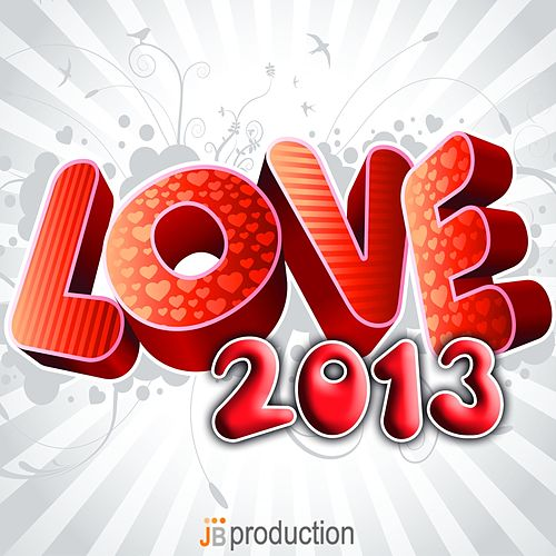 Play & Download Love 2013 (50 successi) by Various Artists | Napster