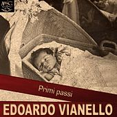 Primi passi (Gli esordi) by Edoardo Vianello