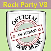 Official Bar Music: Rock Party, Vol. 8 by Playin' Buzzed
