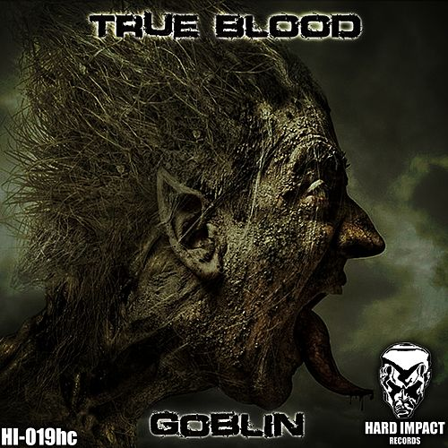 Play & Download True Blood by Goblin | Napster