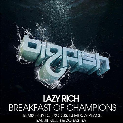Play & Download Breakfast Of Champions Remixes by Lazy Rich | Napster