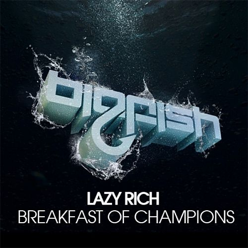 Play & Download Breakfast of Champions by Lazy Rich | Napster