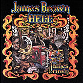 Play & Download Hell by James Brown | Napster