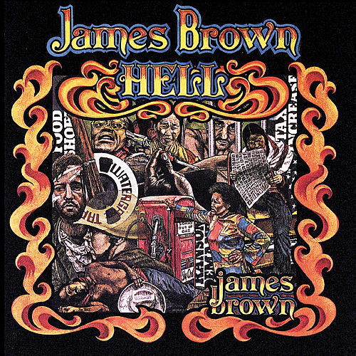 Hell by James Brown