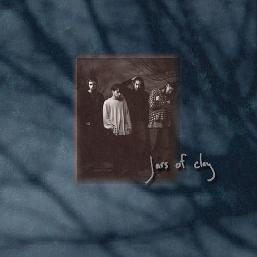 Play & Download Jars Of Clay by Jars of Clay | Napster