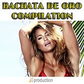 Play & Download Bachata de Oro Compilation by Latin Band | Napster