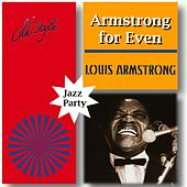 Armstrong for Even (Jazz Party) by Louis Armstrong