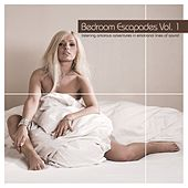 Play & Download Bedroom Escapades Vol.1 by Various Artists | Napster