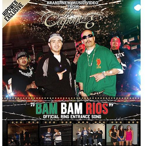 Bam Bam Rios Official Ring Enterance Song by Mr. Capone-E