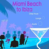 Miami Beach to Ibiza Sexy Summer Music Mix: Hot Beach Music, Sexy Soulful Pool Party Music, Deep House Dj Mix, Sensual Lounge at Café del Pecado and Cocktails Music Bar by Sexy Music Mar DJ