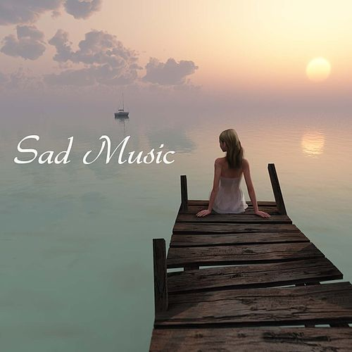 Play & Download Sad Music by Sad Piano Music Collective | Napster
