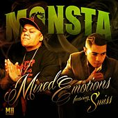 Play & Download Mixed Emotions (feat. Swiss) by Monsta | Napster
