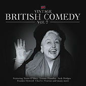 Play & Download Vintage British Comedy, Vol. 7 by Various Artists | Napster