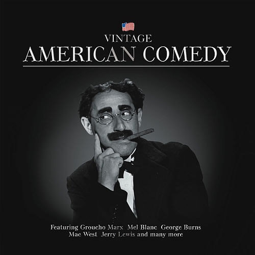 Play & Download Vintage American Comedy by Various Artists | Napster