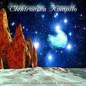 Play & Download Elektronika kompilo (Aktuala Elektronika Muziko en Esperanto) by Various Artists | Napster