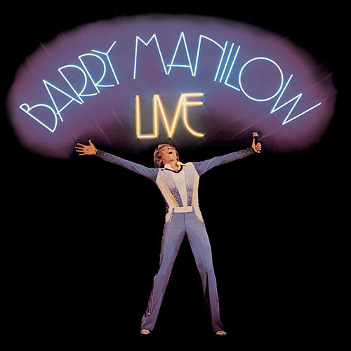 Play & Download Live by Barry Manilow | Napster
