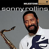 Play & Download Milestone Profiles: Sonny Rollins by Various Artists | Napster