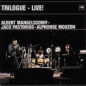 Trilogue - Live! by Albert Mangelsdorff