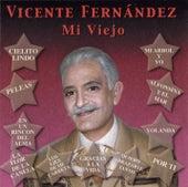 Mi Viejo by Vicente Fernández