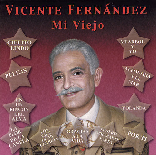 Play & Download Mi Viejo by Vicente Fernández | Napster