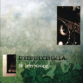 Play & Download No Interference by Dysrhythmia | Napster