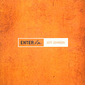 Enter In by Jeff Johnson (WA)