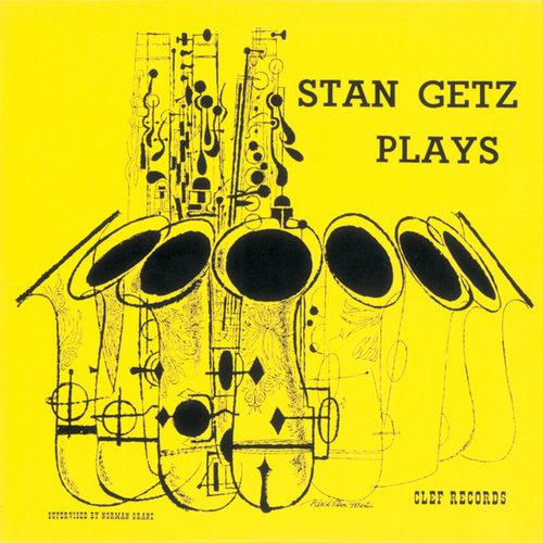 Play & Download Stan Getz Plays by Stan Getz | Napster