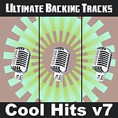 Ultimate Backing Tracks: Cool Hits, Vol. 7 by Soundmachine