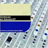 Play & Download My Drums by No Noise | Napster