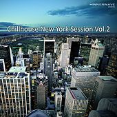 Play & Download Ultimate Chillhouse New York Session Vol.2 by Various Artists | Napster