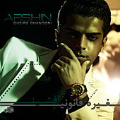 Play & Download Gheire Ghanooni by Afshin | Napster