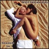 Shangri La by West Indian Girl