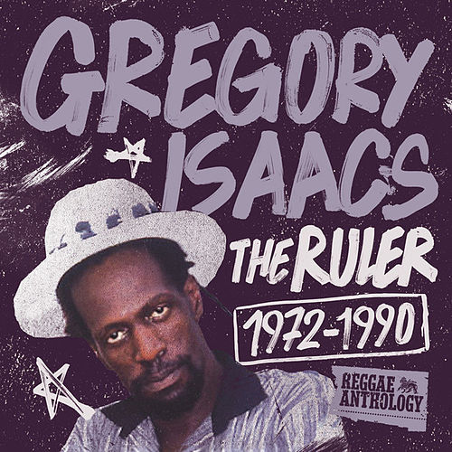 Play & Download Reggae Anthology: Gregory Isaacs - The Ruler (1972-1990) by Gregory Isaacs | Napster