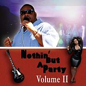 Play & Download Nothin but a Party, Vol. II by Big G | Napster