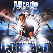 Play & Download Come On (feat. Paul Wall, Stak 5, Big Nap, Julio El Catras & T Lopez) by Tortilla Factory | Napster