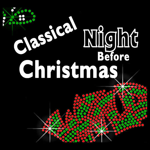 Classical Night Before Christmas by Various Artists