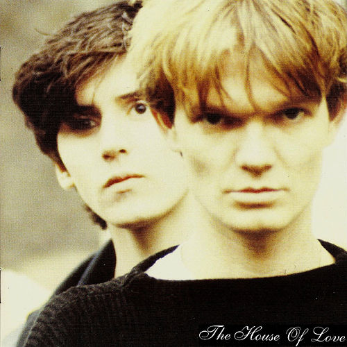 Play & Download The House Of Love by House of Love | Napster