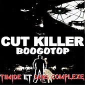 Timide et sans complexe - Boogtop (Old School French Mix) by Various Artists