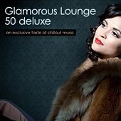 Play & Download Electronic Lounge 50 Deluxe by Various Artists | Napster