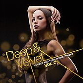 Play & Download Deep & Velvet Vol. 2 by Various Artists | Napster