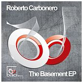 The Basement by ROBERTO CARBONERO