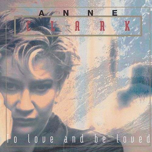 Play & Download To Love and Be Loved by Anne Clark | Napster