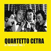 Play & Download Quartetto Cetra at Their Best, Vol.1 by Quartetto Cetra | Napster