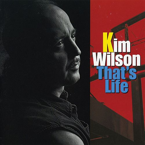 Play & Download That's Life by Kim Wilson | Napster