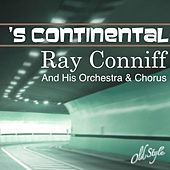 Play & Download 's Continental by Ray Conniff | Napster